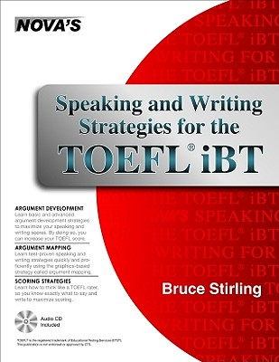 Speaking and Writing Strategies for the TOEFL IBT By Stirling, Bruce